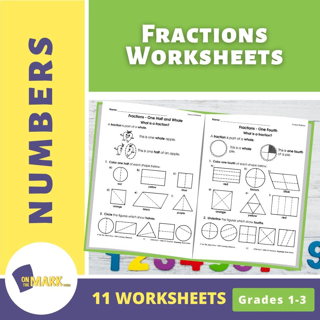 medium resolution of Fractions Worksheets Grades 1-3 - On The Mark Press