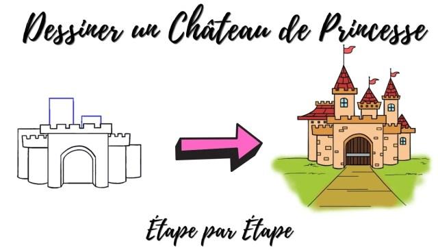 Apprendre à dessiner un Château de Princesse  Princesse Parfaite