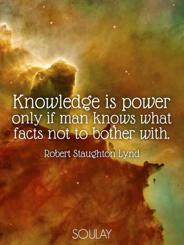 knowledge is power only