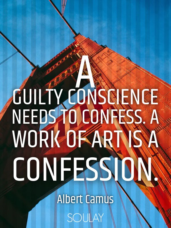 Image result for A guilty conscience needs to confess