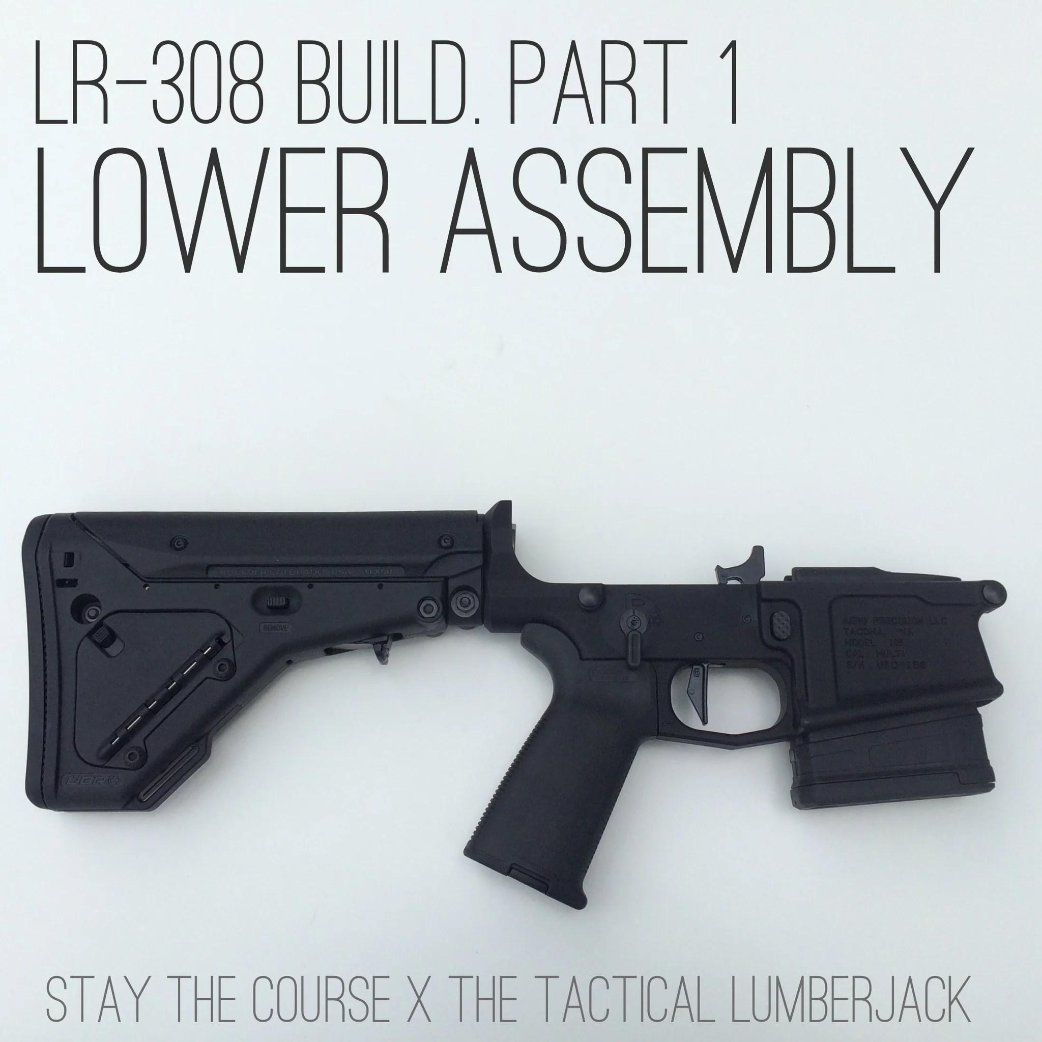 lr 308 build part 1 lower receiver may 13 2015 1 comment [ 2048 x 2048 Pixel ]
