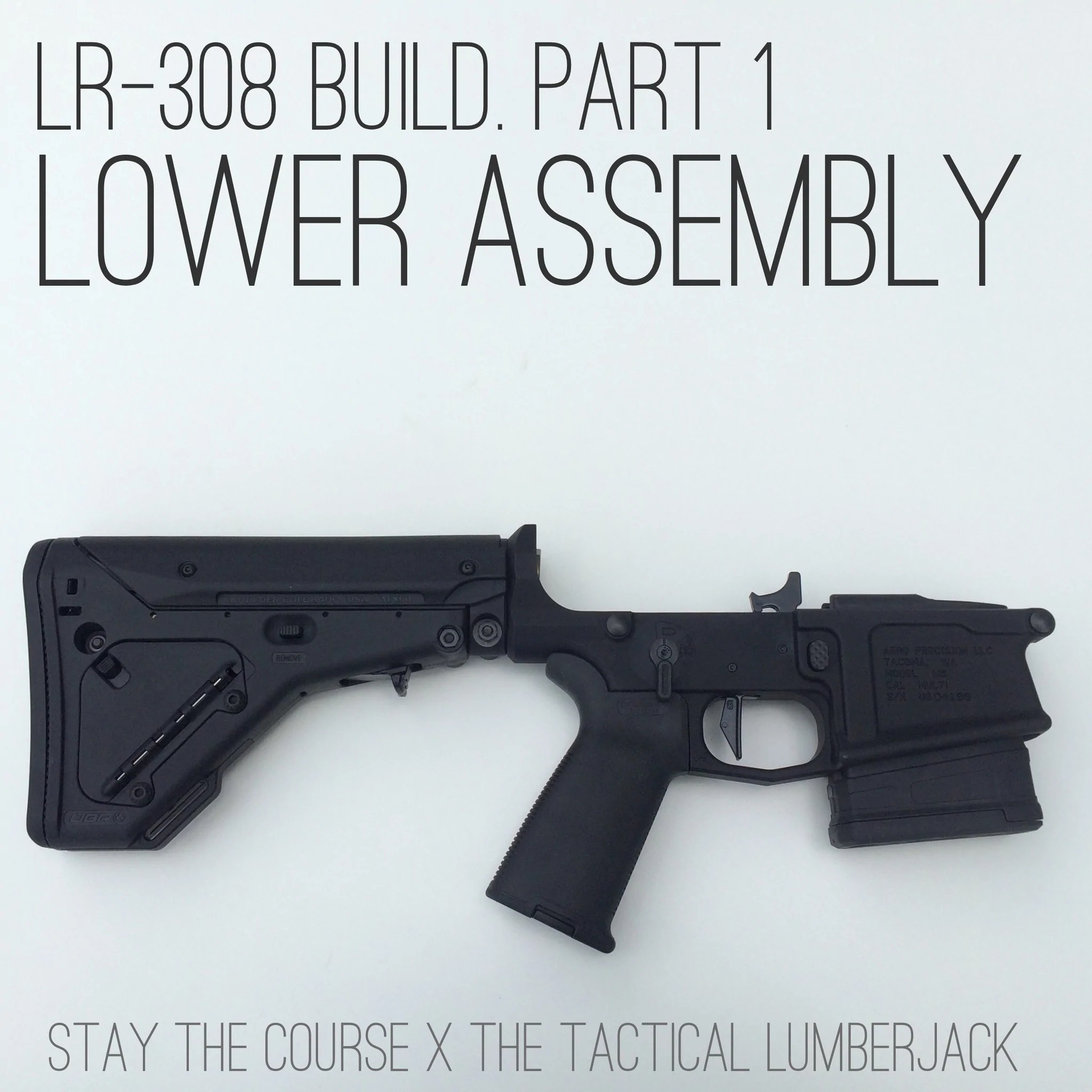 hight resolution of lr 308 build part 1 lower receiver may 13 2015 1 comment