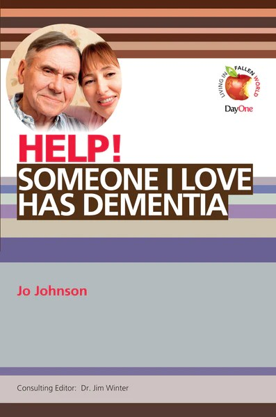 Help Someone I Love Has Dementia Day One Publications