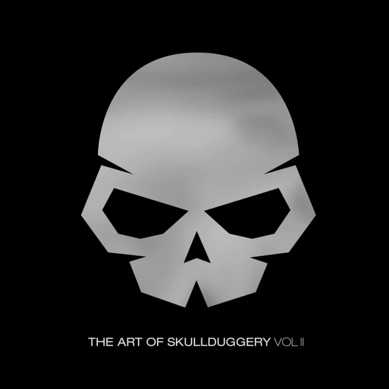 The Art Of Skullduggery Vol. II