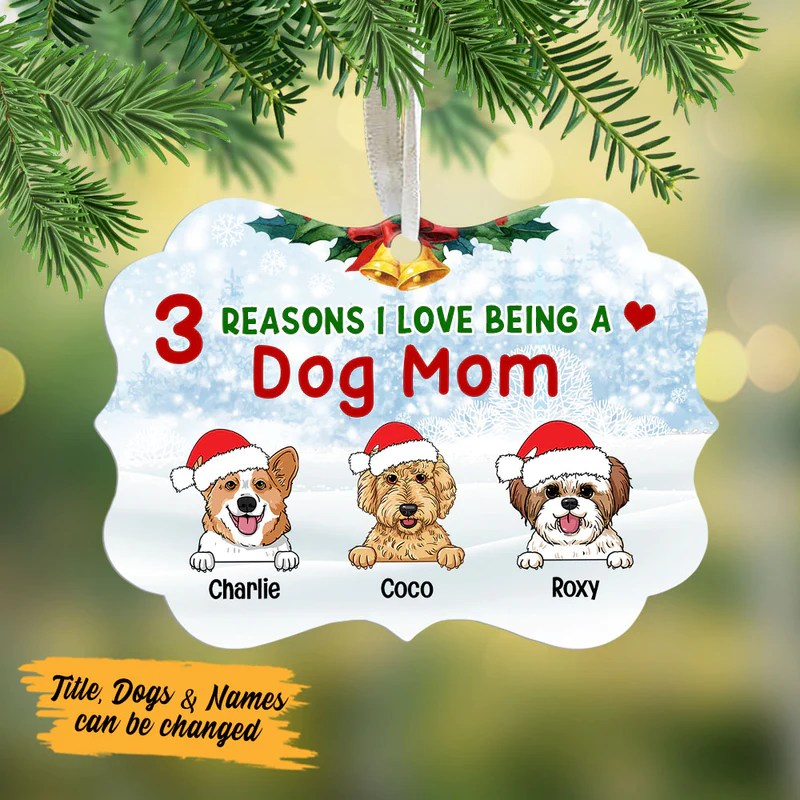 Download Personalized Reasons I Love Being A Dog Mom MDF Ornament ...