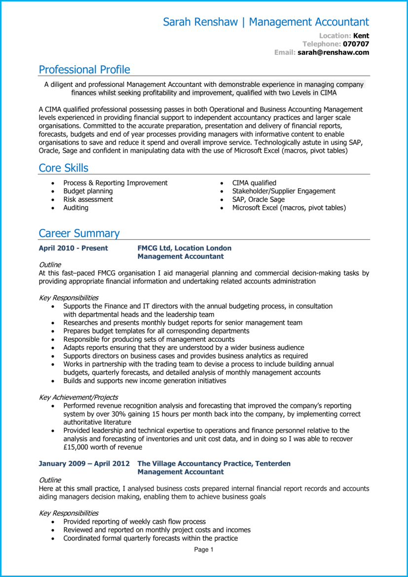 Skills included on example resumes of revenue analysts include analyzing data to produce strategic revenue pricing, forecasts, budgets, and reports; Management Accountant Cv Example Get Hired