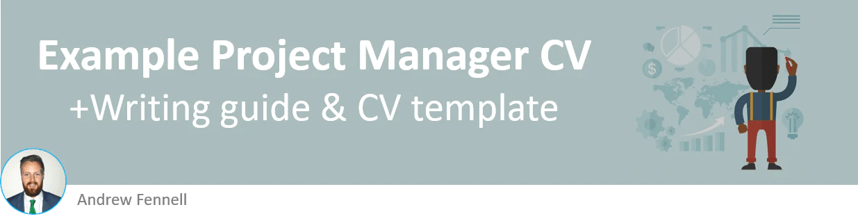 Project Manager CV example (CV template and writing guide)