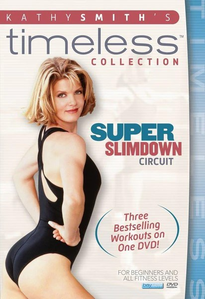 Kathy Smith Timeless Collection Super Slimdown Circuit