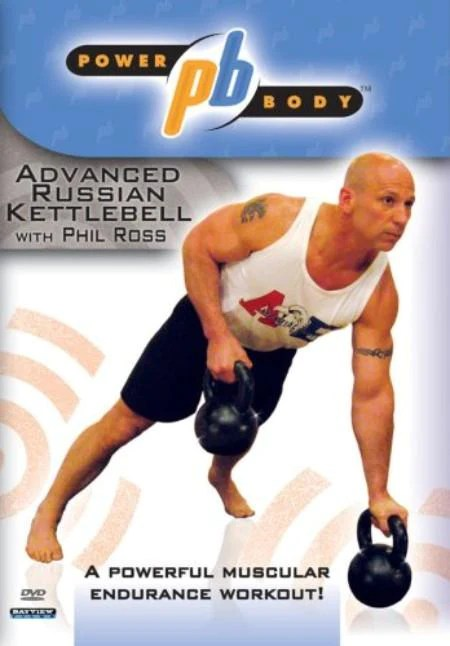 Powerbody Advanced Russian Kettlebell Workout With Phil Ross