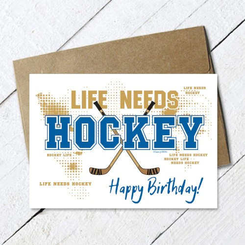 Hockey Birthday Card Life Needs Hockey Saucy Mitts Hockey