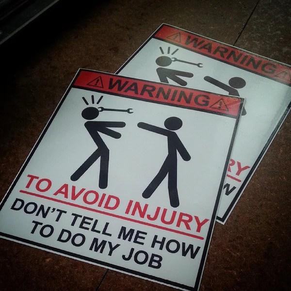 WARNING dont tell me how to do my job sticker  Burubado