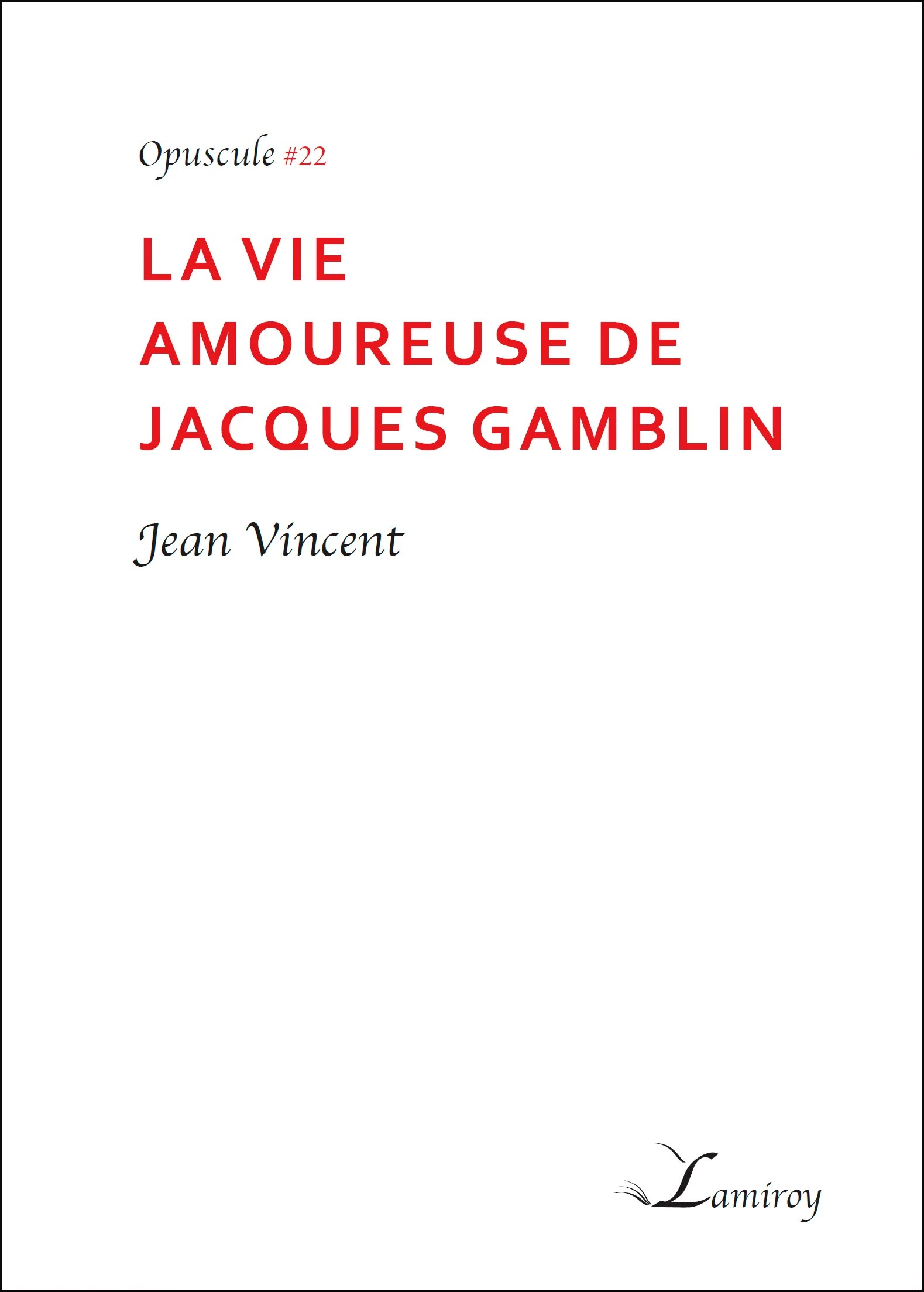 Jacques Gamblin Et Sa Fille : jacques, gamblin, fille, Amoureuse, Jacques, Gamblin, Editions, Lamiroy