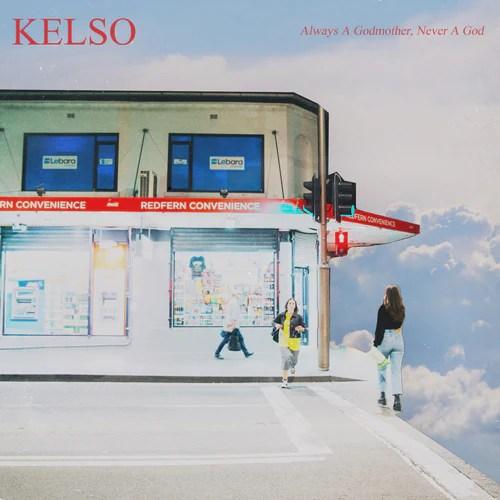 """Image result for KELSO - """" Always A Godmother, Never A God """""""