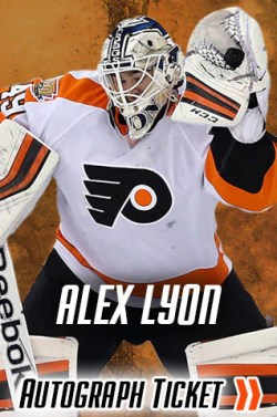 Alex Lyon Philadelphia Flyers Experience Tickets |Flyers Autograph and Signing Event