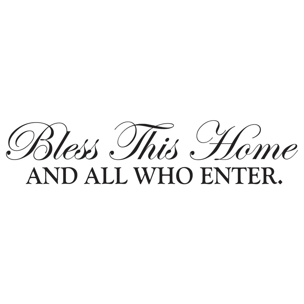 bless this home and all who enter wall decal home wall decor wall