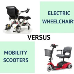 Electric Wheel Chairs Chaise Lounge Chair Cushions Wheelchairs Vs Mobility Scooters Kd Smart