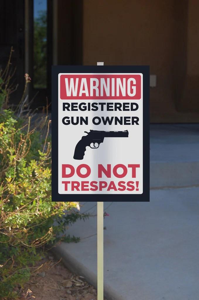 WARNING  Registered Gun Owner Do Not Trespass Trespassing Sign  iCandyProductscom