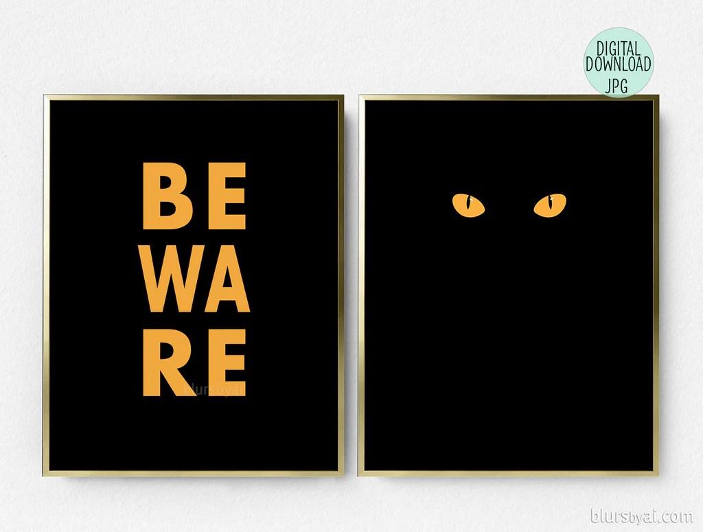 Printable Halloween Decoration Beware And Black Cat Eyes Set Of Two Blursbyai