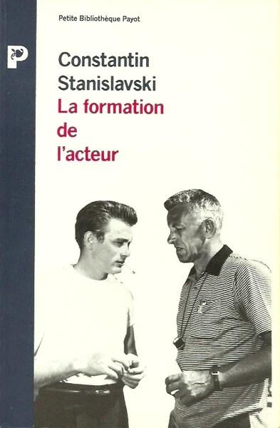 Stanislavski La Formation De L'acteur : stanislavski, formation, l'acteur, STANISLAVSKI,, CONSTANTIN., Formation, L'acteur, Librairie, Cargaison, Livres, D'occasion