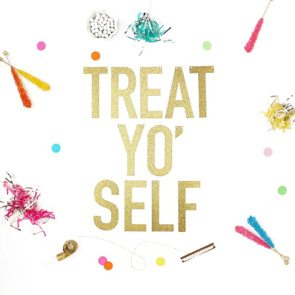 Treat Yo Self Glitter Banner Alexis Mattox Design
