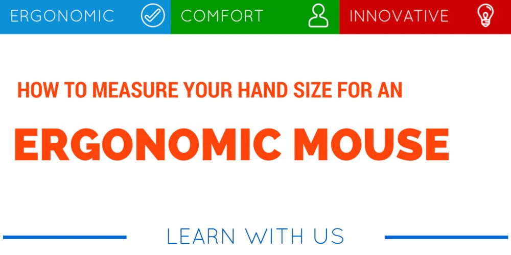 How to Measure your Hand Size for an Ergonomic Mouse