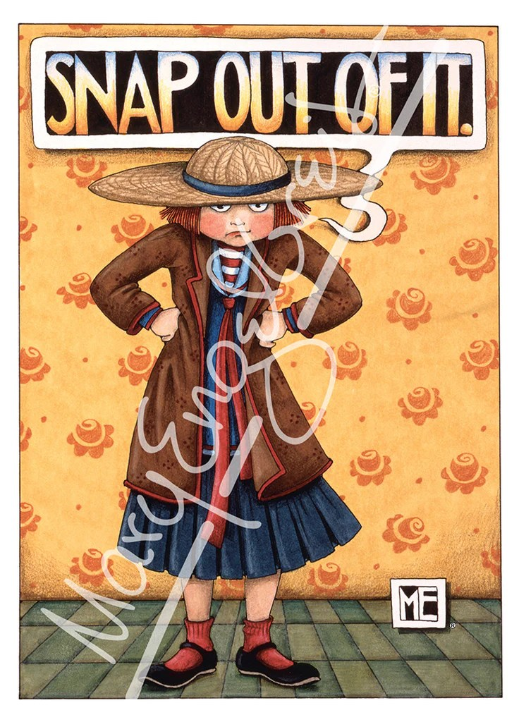 Snap Out Of It Greeting Card Mary Engelbreit