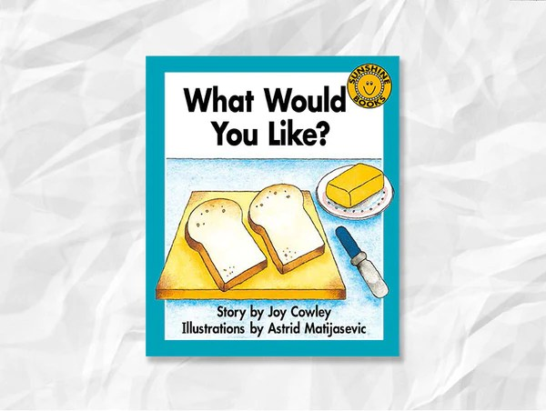 What Would You Like by Joy Cowley  EdVenture Books