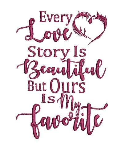 Download EVERY LOVE STORY IS BEAUTIFUL BUT OURS IS MY FAVORITE 4X4 ...