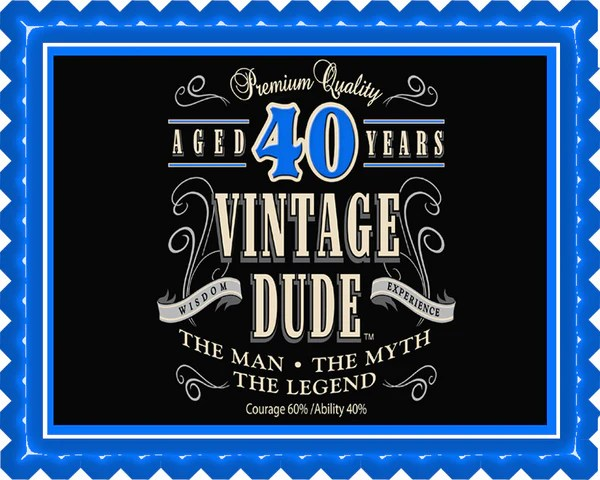 Vintage Dude 40th Edible Cake Topper Or Cupcake Topper