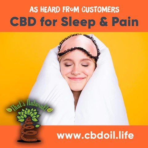 CBD for sleep, CBD for pain, CBD for arthritis, best CBD for sleep, best CBD for pain, best CBD for arthritis, most trusted CBD brand, That's Natural CBD and CBDA Oil at www.cbdoil.life, cbdoil.life, thatsnatural.info