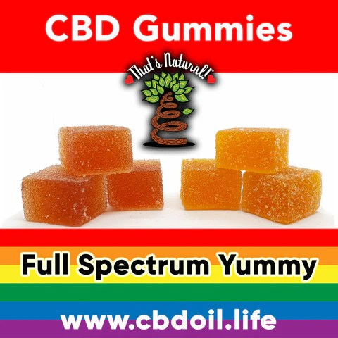 best CBD gummies, most trusted CBD gummy, CBD gummys, That's Natural full spectrum CBD and CBDA oil products - CBD with life force, CBD made with love, Thats Natural CBD oil legal in all 50 States, www.cbdoil.life, cbdoil.life, thatsnatural.info