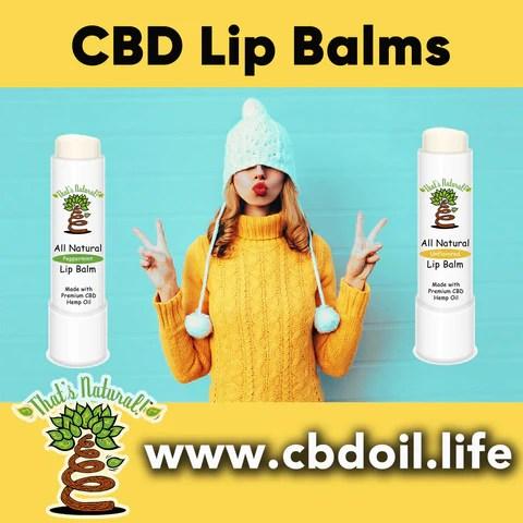 That's Natural CBD Lip Balms, CBD Chapsticks, CBD chap stick, best CBD, most trusted CBD - Thats Natural at www.cbdoil.life, cbdoil.life, and www.thatsnatural.info