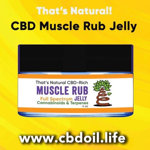 most trusted CBD brand, best-rated CBD, CBD for anxiety, CBD for sleep, CBD for vaccine injury, That's Natural Entourage Effect - hat's Natural Topical Products, CBD Lotions, CBD Salves, Thats Natural full spectrum lotion - CBD Massage Oil, CBD cream, CBD creme, CBD muscle jelly, CBD salve, CBD face, CBD face and eye creme - hemp-derived CBD, legal in all 50 States at cbdoil.life and www.cbdoil.life