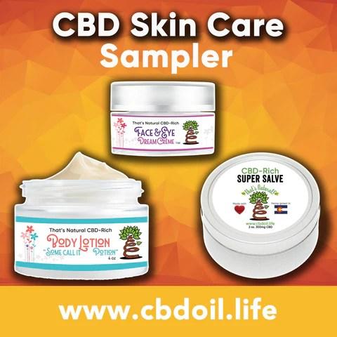 CBD Skin Care - CBD, CBDA oil, hemp-derived CBD from That's Natural at cbdoil.life and www.cbdoil.life - Thats Natural Entourage Effect, CBD creme, CBD cream, CBD lotion, CBD massage oil, CBD face, CBD muscle rub, CBD muscle jelly, topical CBD products, full spectrum topical CBD products, CBD salve, CBD balm - legal in all 50 States  www.thatsnatural.info, best rated CBD, CBD Distillery, Dr. Axe CBD, Alex Jones CBD, Washington's Reserve, CW Botanicals, CBD Distillery - Choose the most premium CBD with testimonials - Entourage Effect with Thats Natural