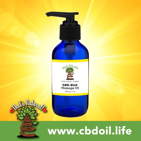most trusted CBD, best rated CBD, CBD massage oil, That's Natural CBDa and CBD Oils, Raw full spectrum hemp oil with Entourage Effect at www.cbdoil.life, cbdoil.life and thatsnatural.info