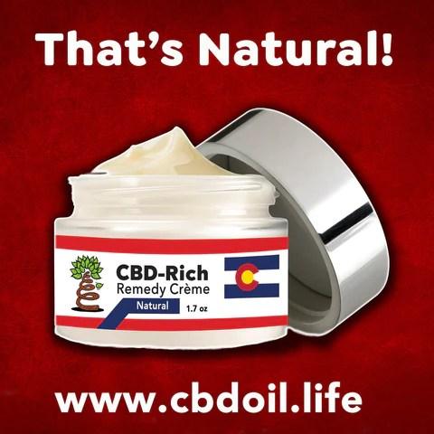 That's Natural CBD-Rich Remedy Creme - Entourage Effect - That's Natural full spectrum CBD oil products with cannabinoids and terpenes - experience the entourage effect with Thats Natural CBD Oil, legal hemp CBD, hemp legal in all 50 States, CBD, CBDA, CBC, CBG, CBN, Cannabidiol, Cannabidiolic Acid, Cannabichromene, Cannabigerol, Cannabinol; beta-myrcene, linalool, d-limonene, alpha-pinene, humulene, beta-caryophyllene - find at cbdoil.life and www.cbdoil.life