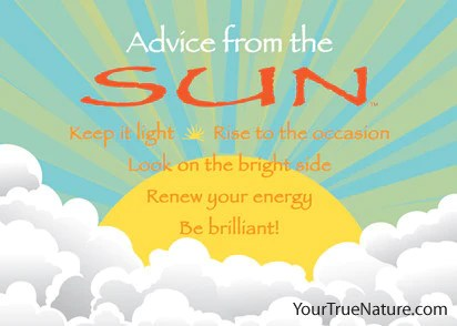 Advice from the Sun Jumbo Magnet  Your True Nature Inc