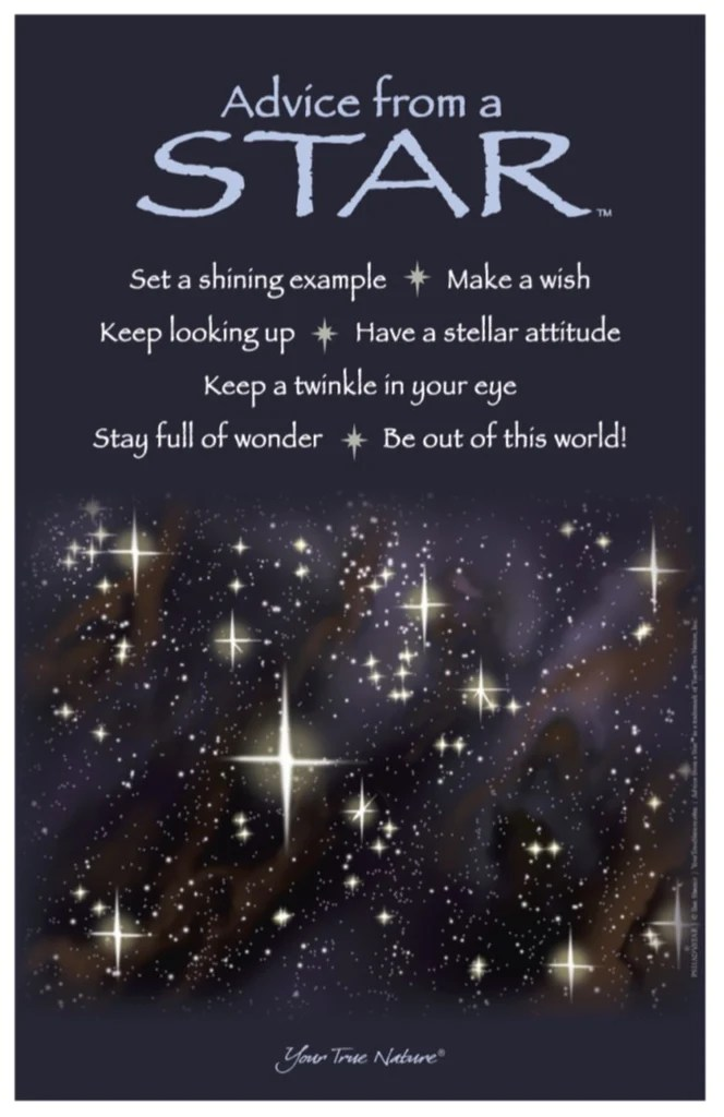 Advice From A Star Frameable Art Poster 11x17 Your True Nature Inc