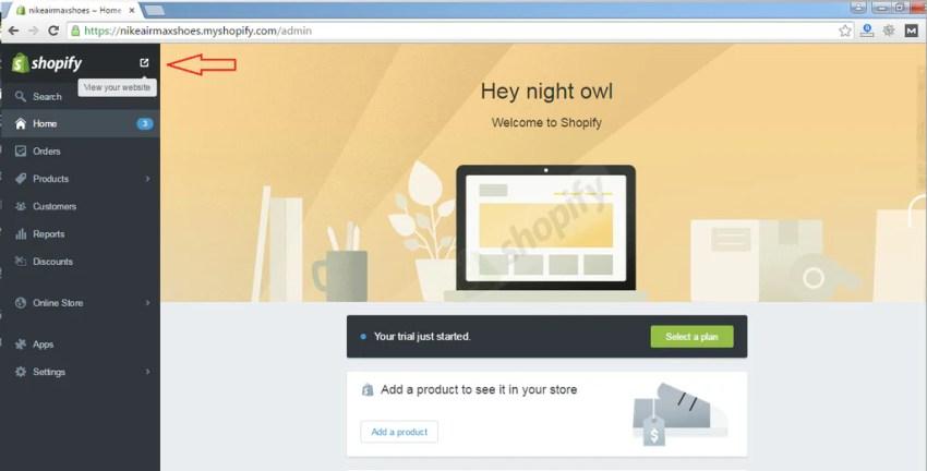 Ở góc phía trên bên trái có biểu tượng View your website, bạn nhấn vào đó để xem trang của mình. Bạn cũng có thể gõ tênshopcủabạn.myshopify.com để truy cập.