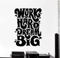 Vinyl Wall Decal Work Hard Dream Big Quote Office Stickers ...