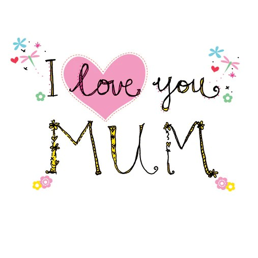 I Love You Mum Happy Mothers Day Juicy Lucy Designs