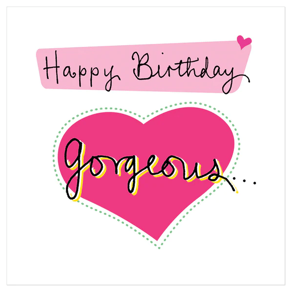 Happy Birthday Gorgeous! – Juicy Lucy Designs