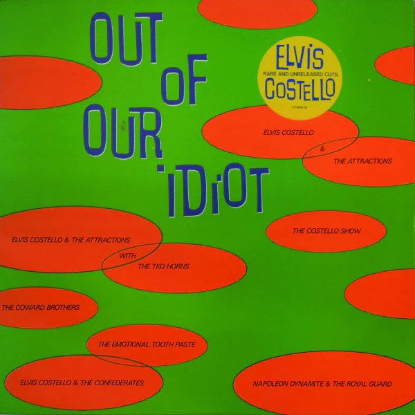 Image result for ELVIS COSTELLO OUT OF OUR IDIOT