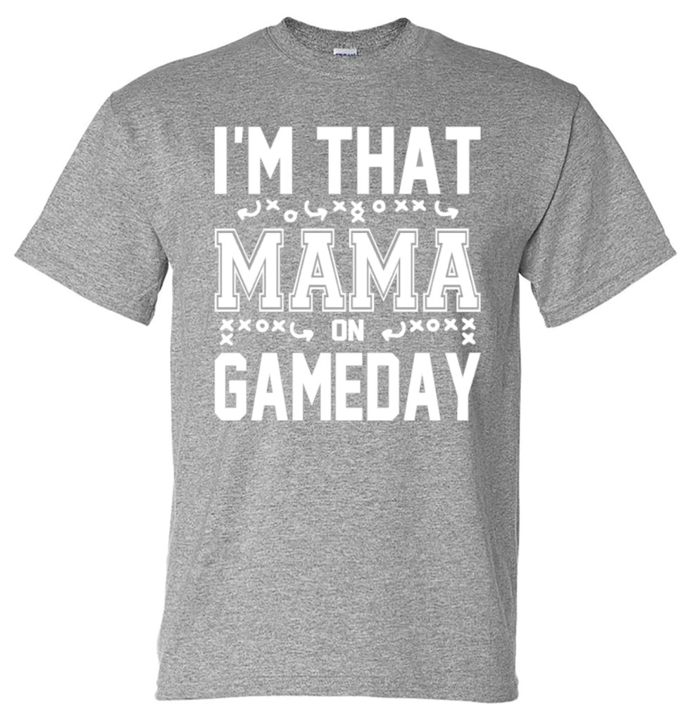 Im That Mama on Gameday Football  Southern Grace Creations