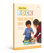 Make Play Rock Take Out The Toys Therapyware