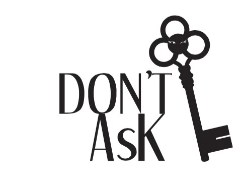 Image result for dont ask