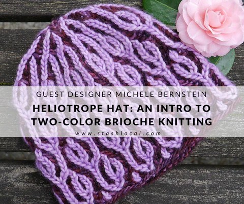 Intro to Two-Color Brioche Knitting with Michele Bernstein at Stash on June 2nd