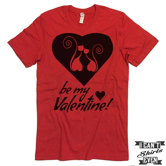 Be My Valentine Kitty Valentines Day T Shirt Cats In The