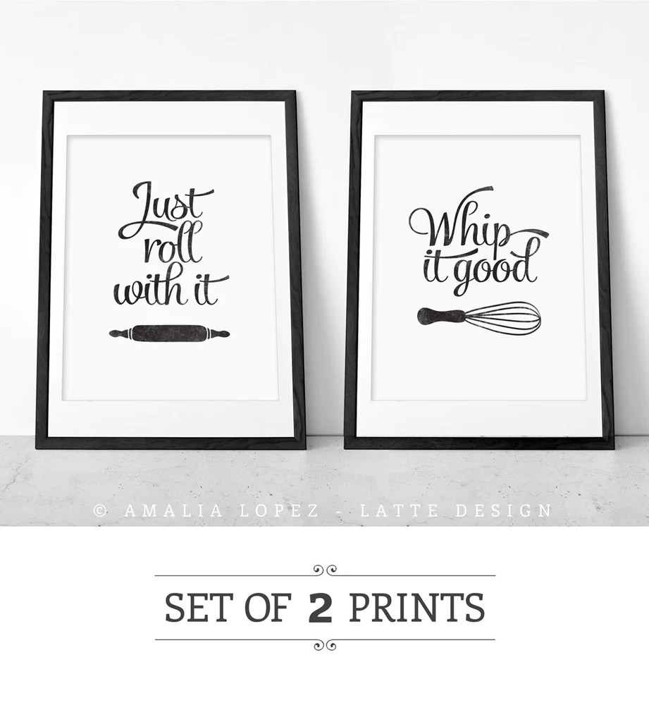 kitchen prints small island table set of two black and white just roll with it whip good