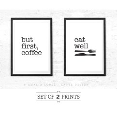 Kitchen Prints Glass Tables But First Coffee And Eat Well Set Of Two Latte Design